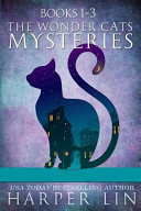 The Wonder Cats Mysteries Books 1 3