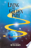 Living the Golden Path