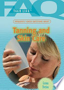 Frequently Asked Questions about Tanning and Skin Care