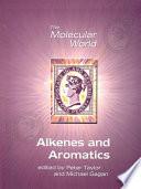 Alkenes and Aromatics