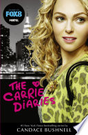 The Carrie Diaries (TV tie-in) by Candace Bushnell
