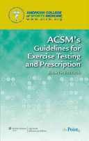 ACSM s Guidelines for Exercise Testing and Prescription  8th Ed   ACSM s Resources for the Personal Trainer  3rd Ed    ACSM s Health Related Physical Fitness Assessment Manual  3rd Ed    ACSM s Foundations of Strength Training and Conditioning   Exercise