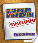 Classroom Management Simplified