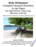 Holy Holmium  Complete General Chemistry in 150 Pages