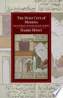 The Holy City of Medina
