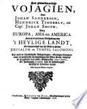 Seer Gedenckwaerdige Vojagien Van Johan Sanderson Hendrick Timberly En Capt Johan Smith Door Europa Asia En America
