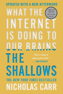 The Shallows What The Internet Is Doing To Our Brains