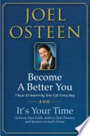 It s Your Time and Become a Better You Boxed Set