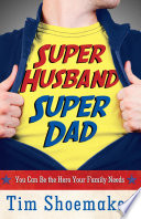 Super Husband  Super Dad