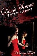Dark Secrets  A Collection of Poetry