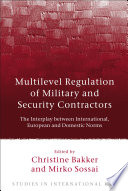 Multilevel Regulation of Military and Security Contractors