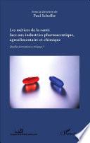 Les M Tiers De La Sant Face Aux Industries Pharmaceutique Agroalimentaire Et C