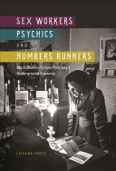Sex Workers  Psychics  and Numbers Runners