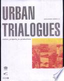 Urban Trialogues