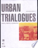 Urban Trialogues