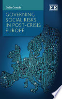 Governing Social Risks in Post Crisis Europe