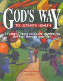 God s Way to Ultimate Health