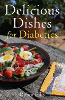 Delicious Dishes For Diabetics