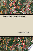 Masochism In Modern Man
