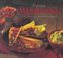 Cucina messicana  Gustose e piccanti ricette dal lontano Messico
