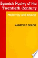 Spanish Poetry of the Twentieth Century