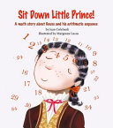 Sit Down Little Prince!: A Math Story about Gauss and His Arithmetic Sequence
