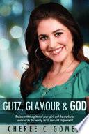 Glitz  Glamour   God