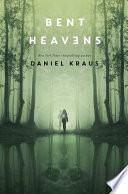Bent Heavens Book PDF