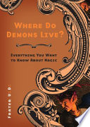 Where Do Demons Live? Did The O T O Invent Sex Magick? Playing Dear