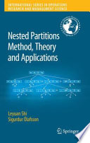 Nested Partitions Method  Theory and Applications
