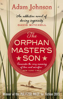 The Orphan Master's Son York Times Bestseller National Book Award