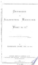 Orthodox Or Allopathic Medicine What Is It
