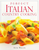 Perfect Italian Country Cooking