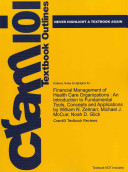 Outlines and Highlights for Financial Management of Health Care Organizations