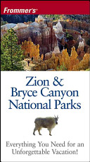 Frommer s Zion   Bryce Canyon National Parks