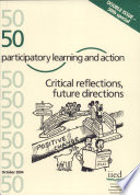 Participatory Learning And Action 50 Critical Reflections Future Directions