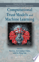Computational Trust Models And Machine Learning book