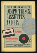 The Penguin guide to compact discs, cassettes, and LPs