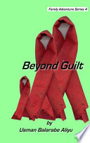 Beyond Guilt
