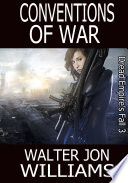 Conventions of War  Author s Preferred Edition