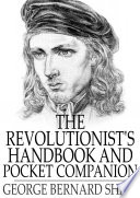 The Revolutionist S Handbook And Pocket Companion