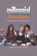 Millennial Fandom