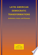 Latin American Democratic Transformations