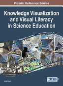 download ebook knowledge visualization and visual literacy in science education pdf epub
