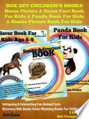 Box Set Children s Books  Horse Picture   Horse Fact Book For Kids   Panda Book For Kids   Snake Picture Book For Kids