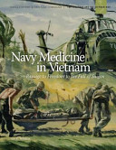 Navy Medicine in Vietnam (Color)