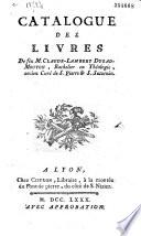 Catalogue des livres de feu M. Claude-Lambert Dugad-Mouton, bachelier en théologie, ancien curé de S. Pierre & S. Saturnin