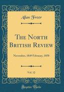 The North British Review  Vol  12 Book PDF