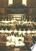 The Jewish Community of Metro Detroit 1945 2005
