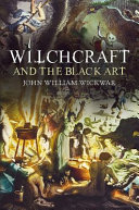 Witchcraft and the Black Art